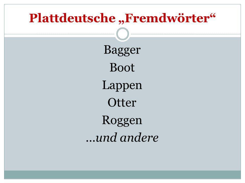 """Plattdeutsche """"Fremdwörter"""