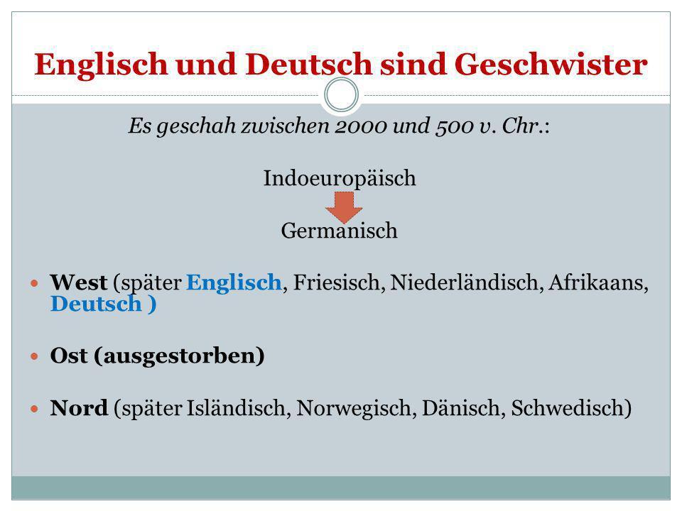 Englisch und Deutsch sind Geschwister