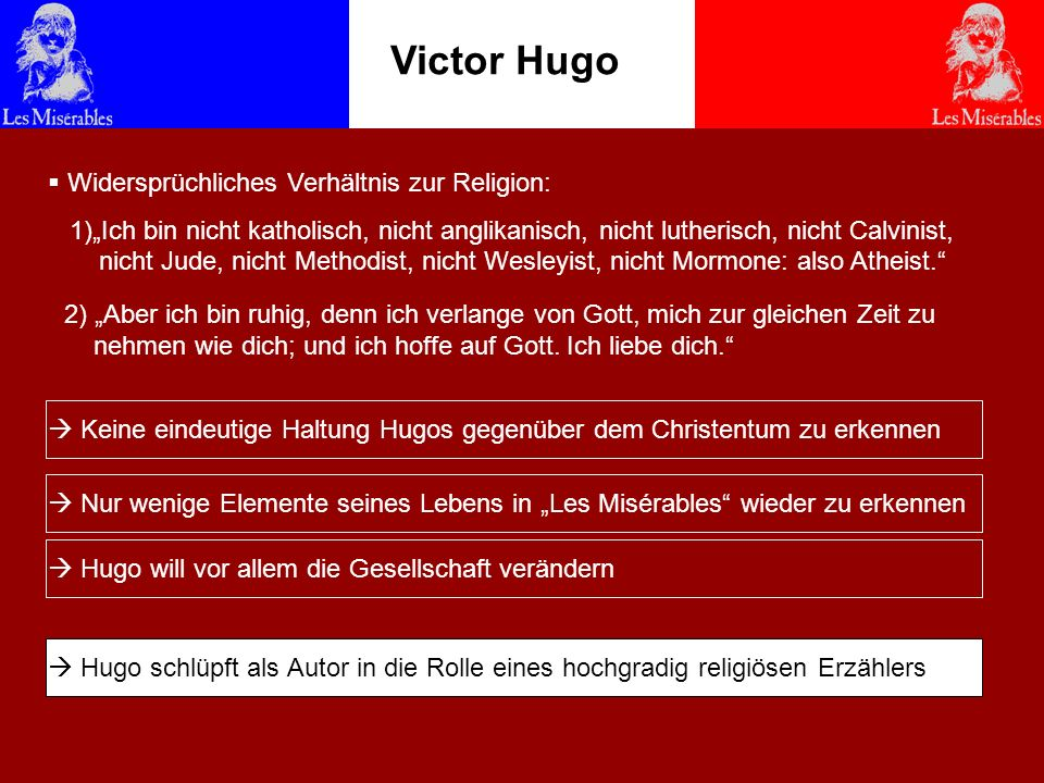 Victor Hugo Widersprüchliches Verhältnis zur Religion:
