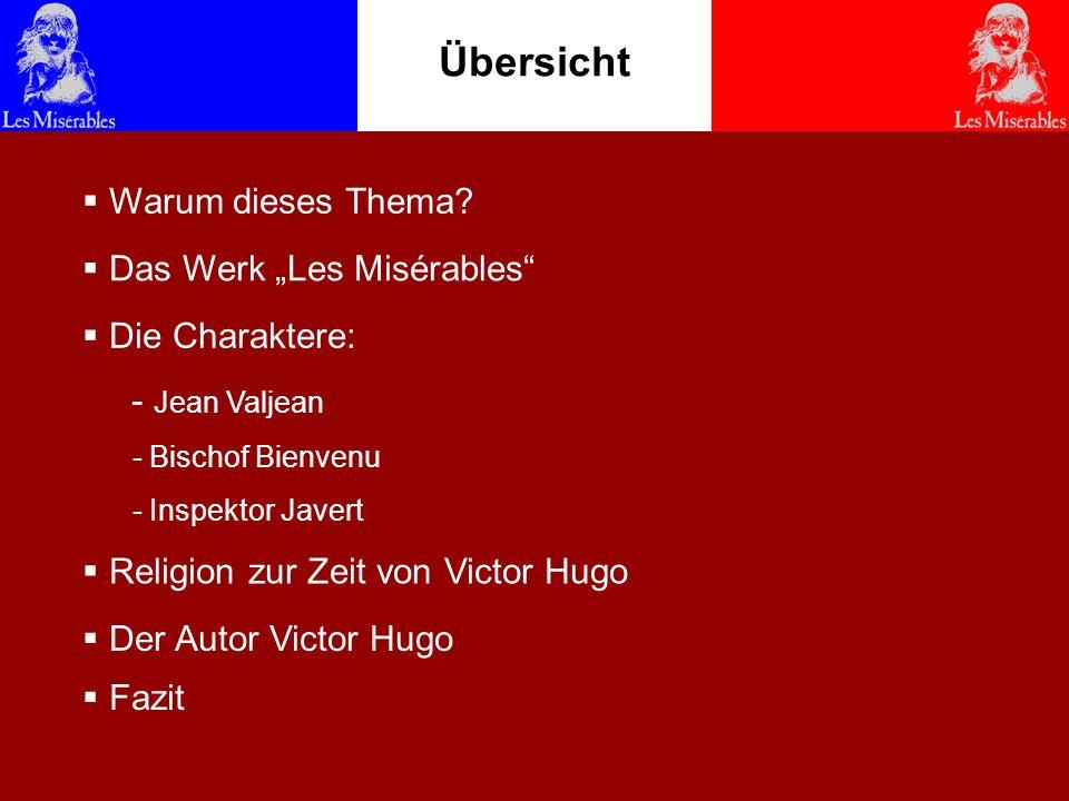 """Übersicht Warum dieses Thema Das Werk """"Les Misérables"""
