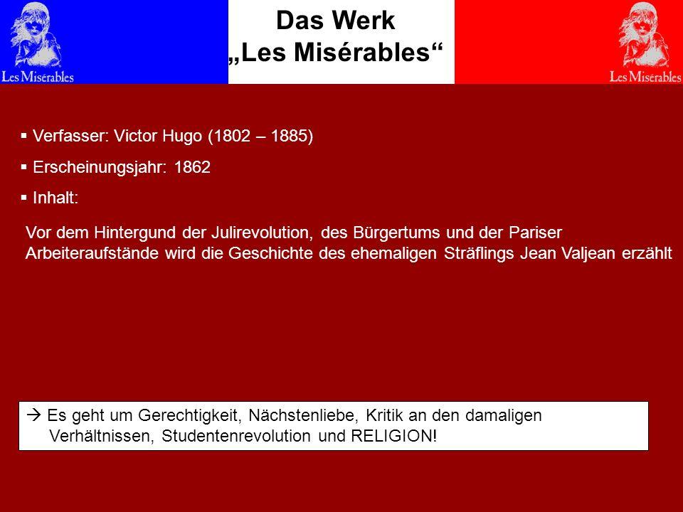 """Das Werk """"Les Misérables"""