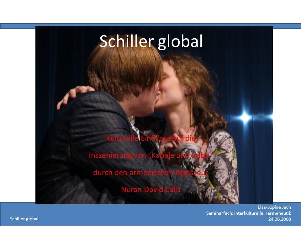 Schiller global Kulturelle Einflüsse auf die