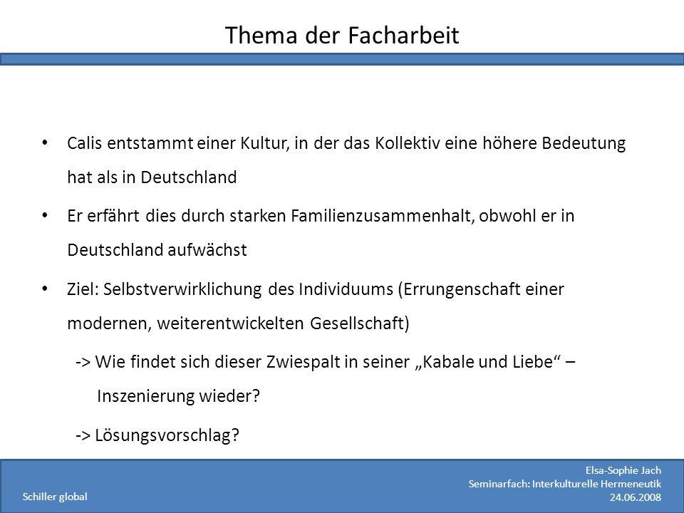 Thema der Facharbeit Calis entstammt einer Kultur, in der das Kollektiv eine höhere Bedeutung hat als in Deutschland.