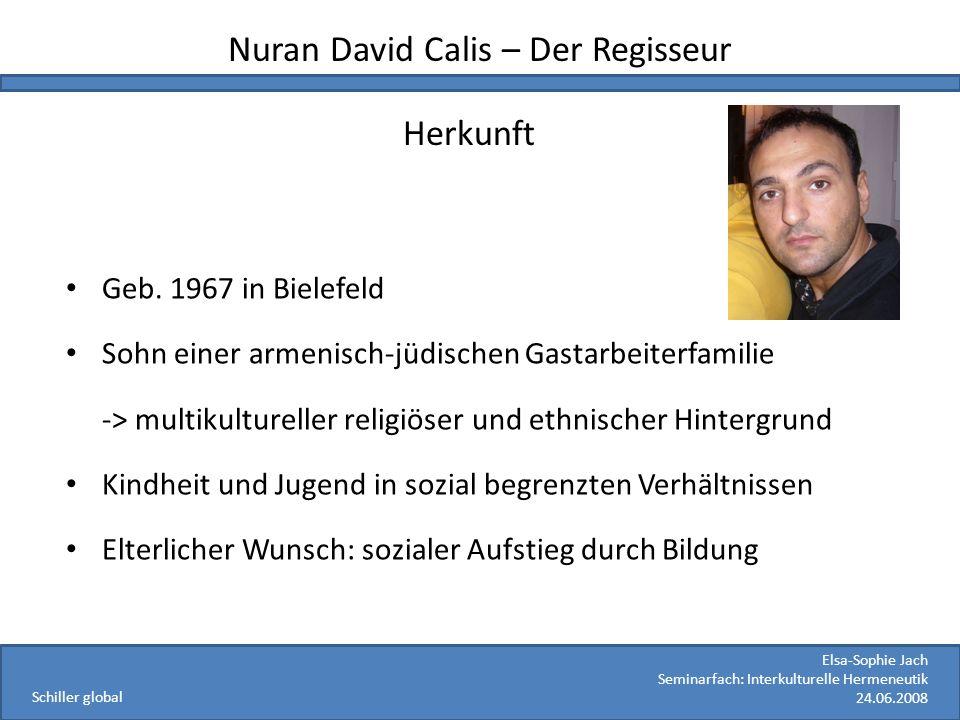 Nuran David Calis – Der Regisseur