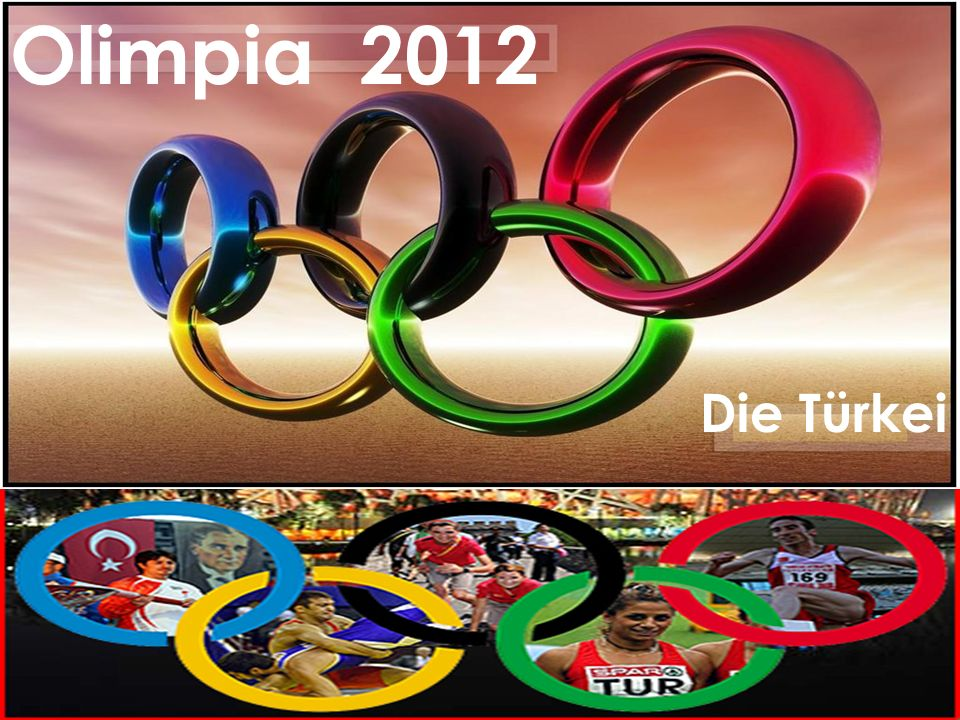 Olimpia 2012 Olimpia 2012 Die Türkei