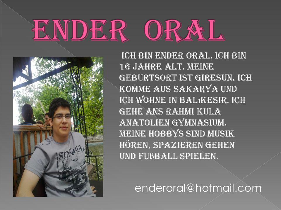 ENDER ORAL enderoral@hotmail.com