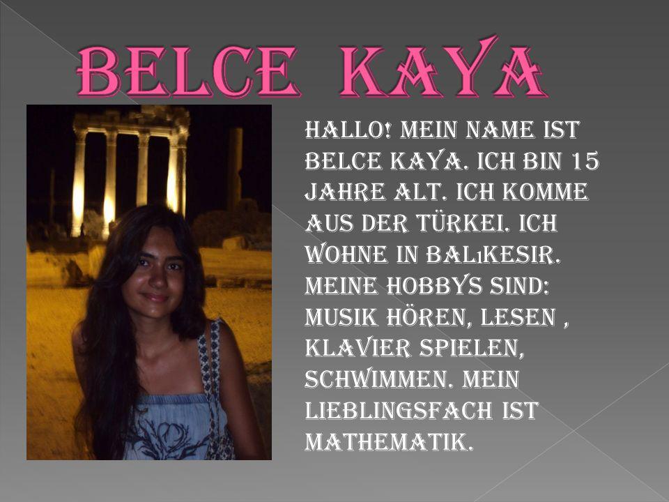 BELCE KAYA