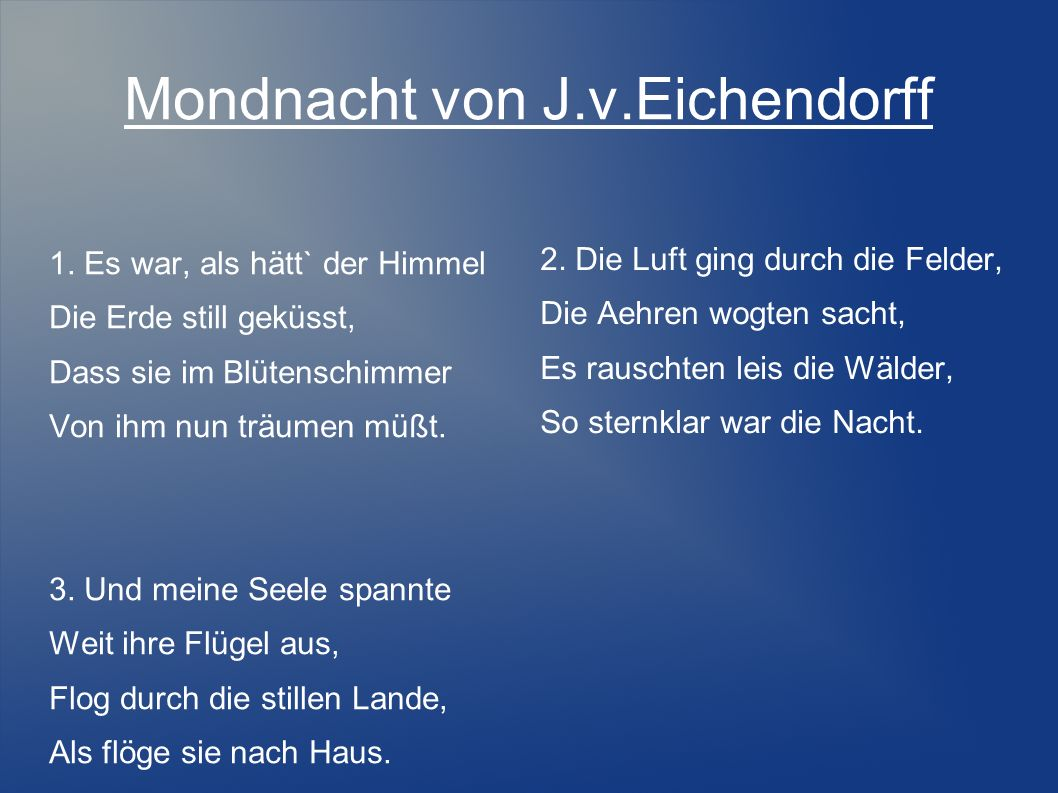 Mondnacht von J.v.Eichendorff