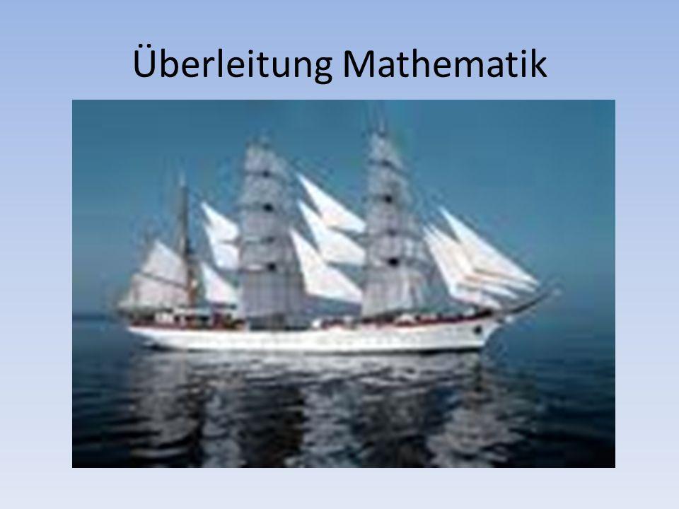 Überleitung Mathematik