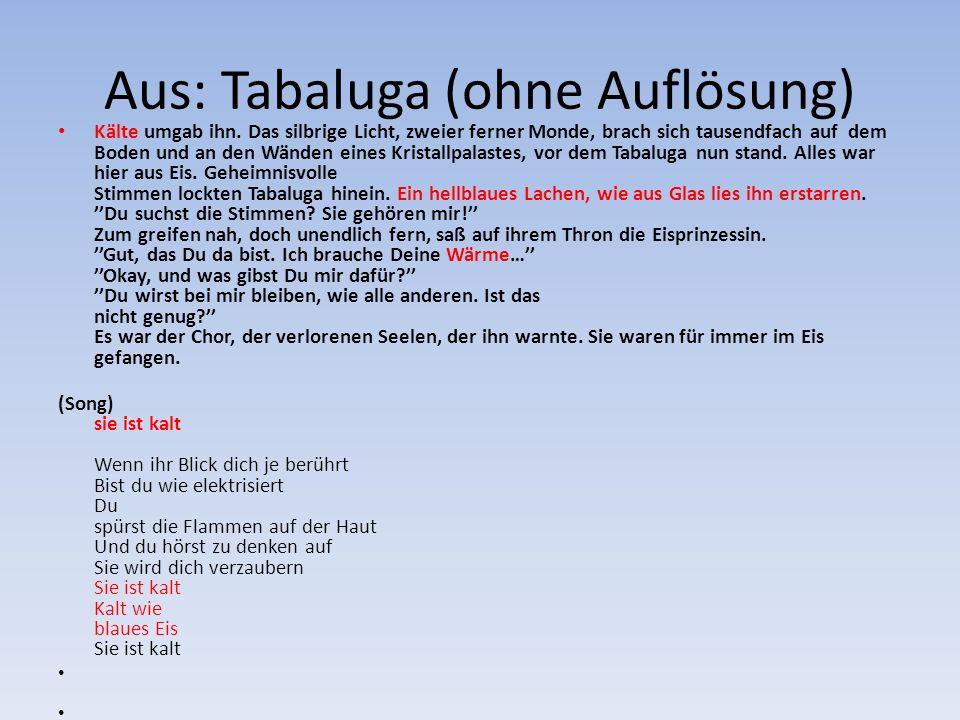 Aus: Tabaluga (ohne Auflösung)