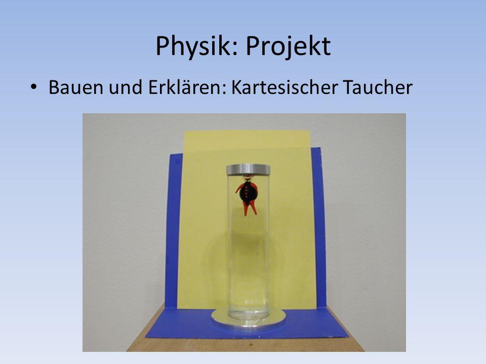 Physik: Projekt Bauen und Erklären: Kartesischer Taucher