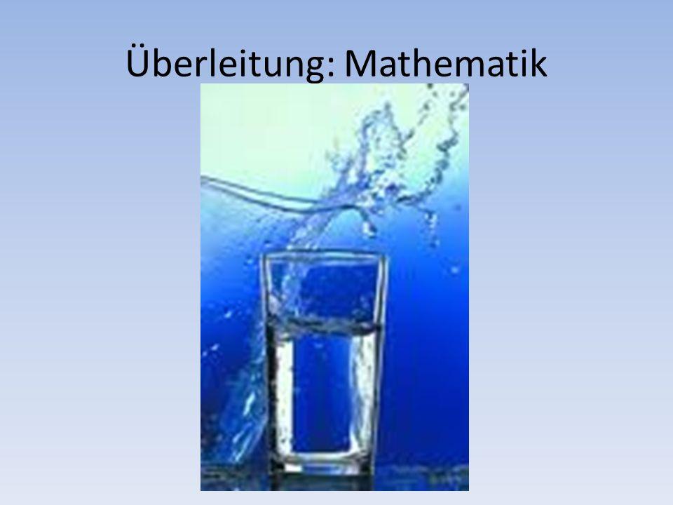 Überleitung: Mathematik