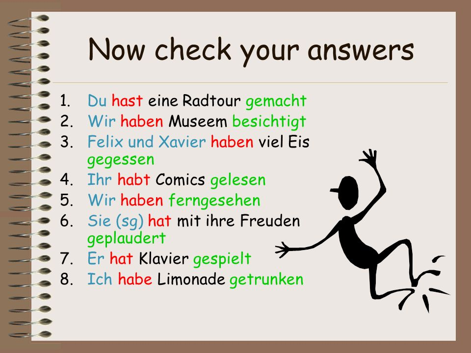 Now check your answers Du hast eine Radtour gemacht