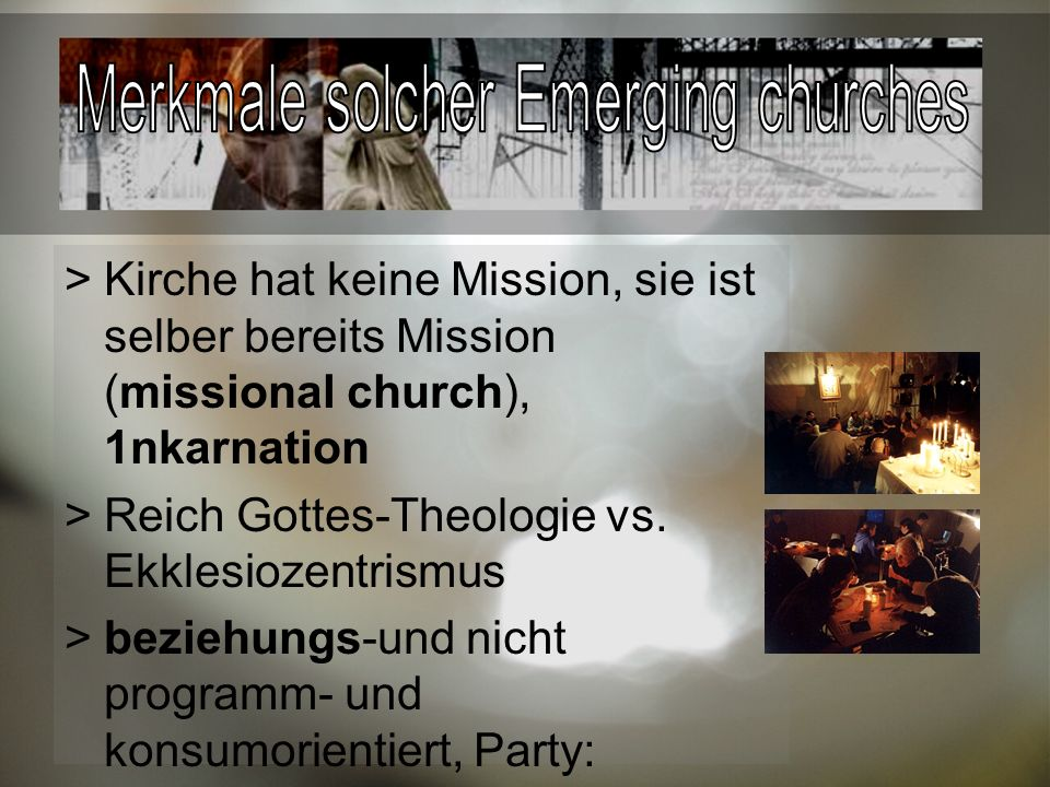 Merkmale solcher Emerging churches