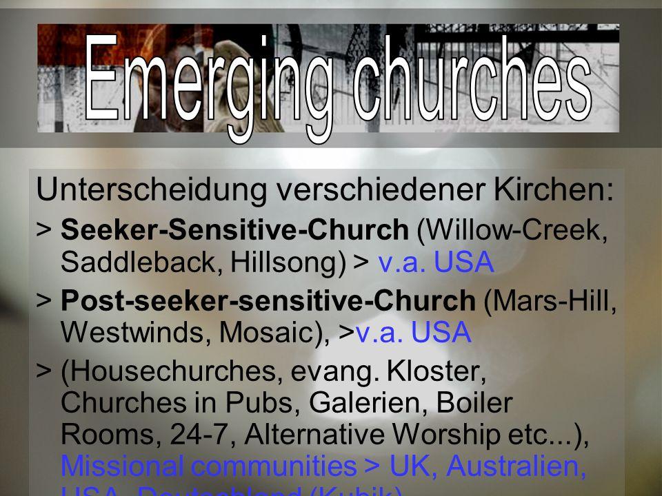Emerging churches Unterscheidung verschiedener Kirchen: