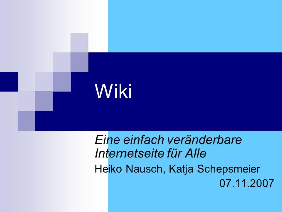 Wiki Eine einfach veränderbare Internetseite für Alle