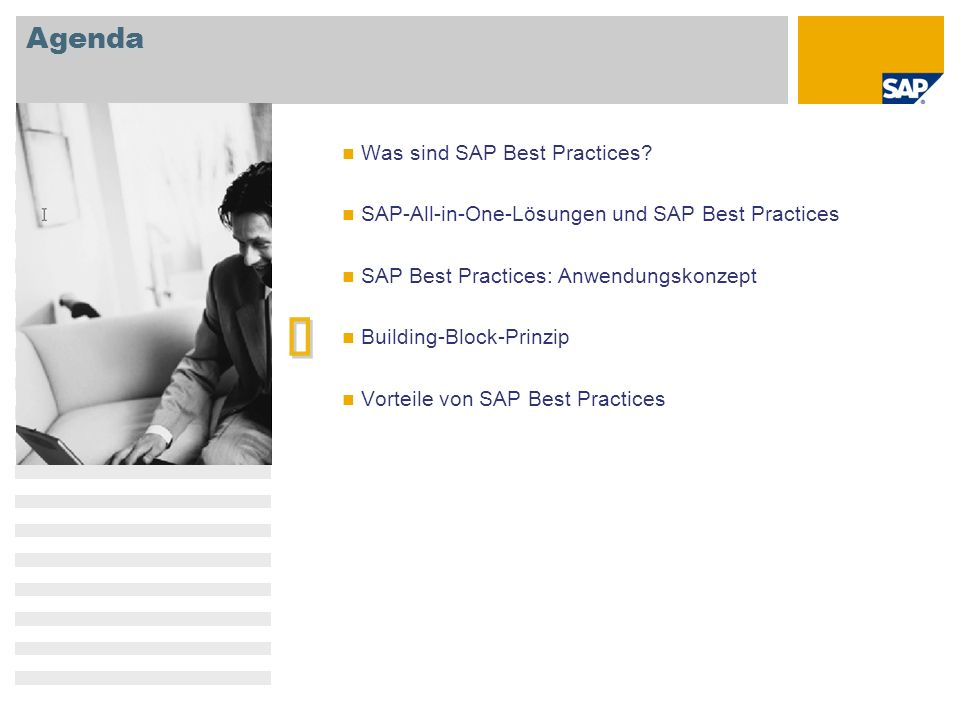 è Agenda Was sind SAP Best Practices