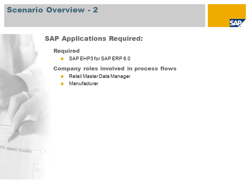 Scenario Overview - 2 SAP Applications Required: Required