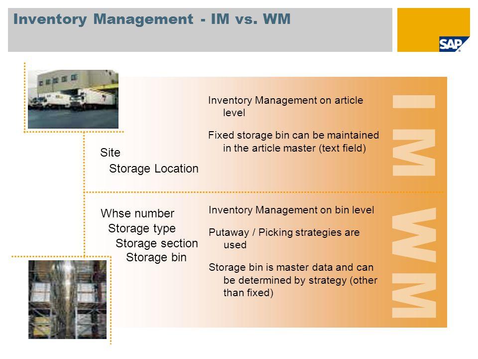 Inventory Management - IM vs. WM