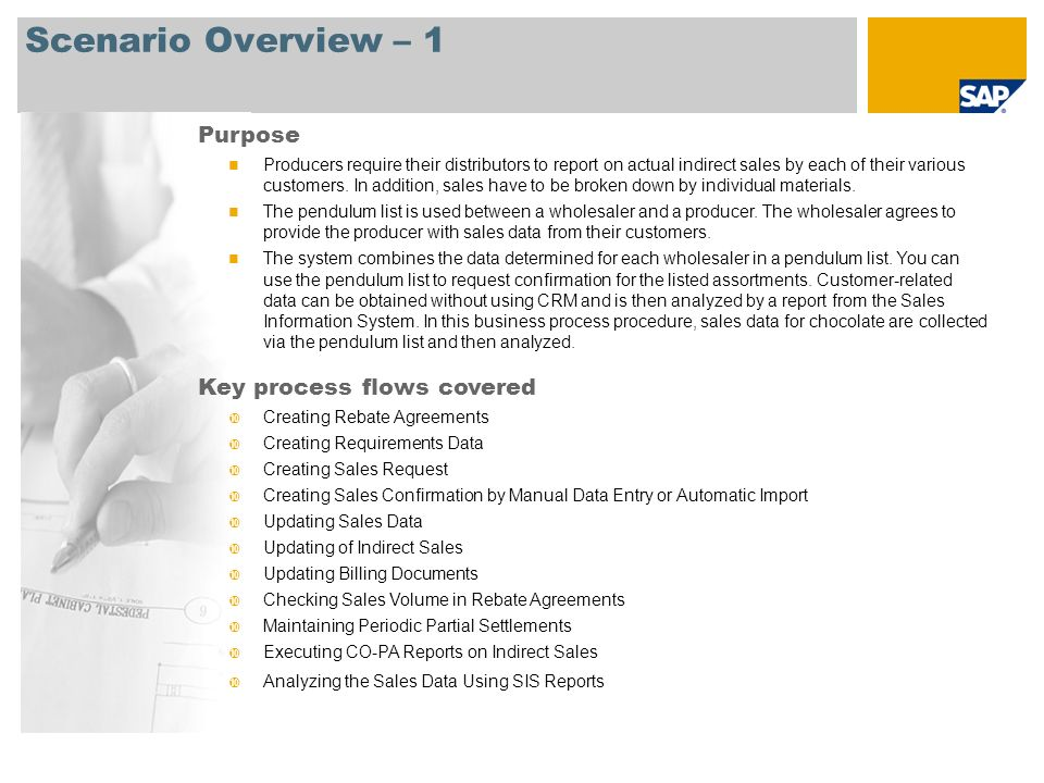 Scenario Overview – 1 Purpose Key process flows covered