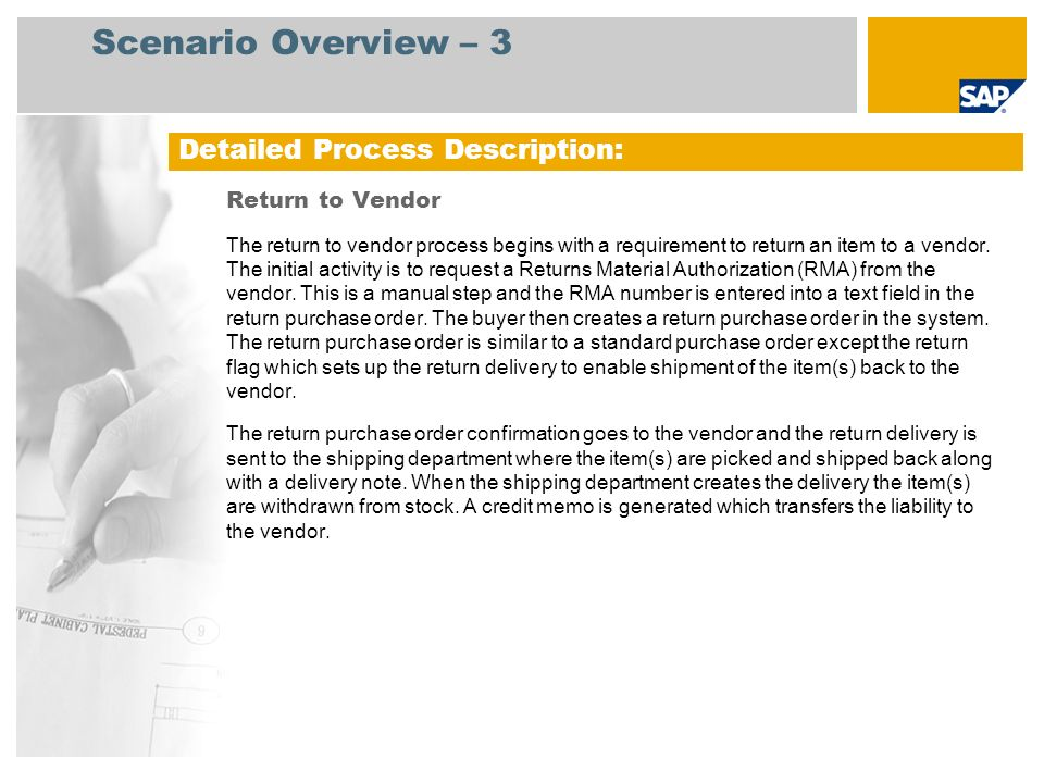 Scenario Overview – 3 Detailed Process Description: Return to Vendor