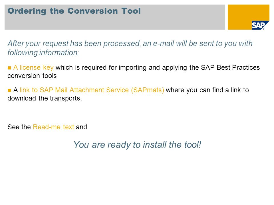 Ordering the Conversion Tool