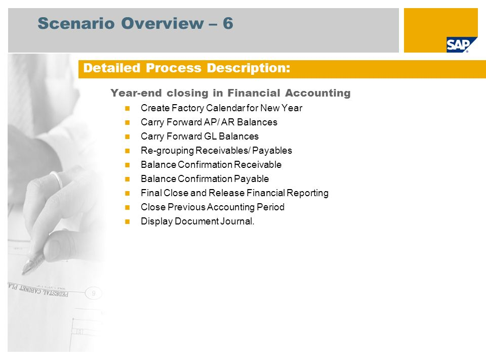 Scenario Overview – 6 Detailed Process Description: