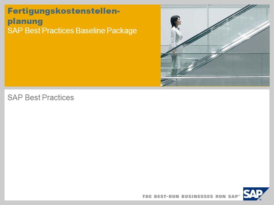 Fertigungskostenstellen- planung SAP Best Practices Baseline Package