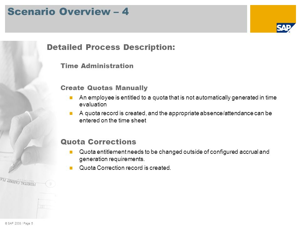 Scenario Overview – 4 Detailed Process Description: Quota Corrections