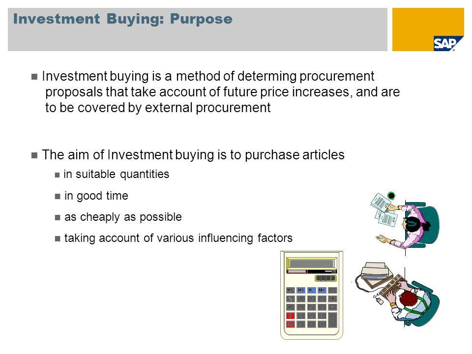 Investment Buying: Purpose