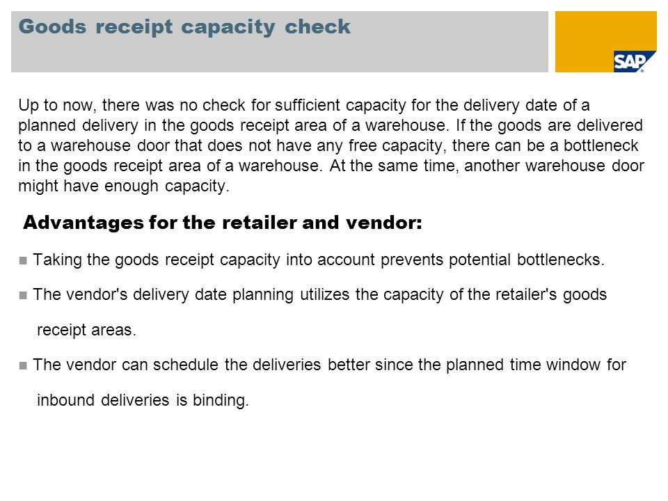 Goods receipt capacity check
