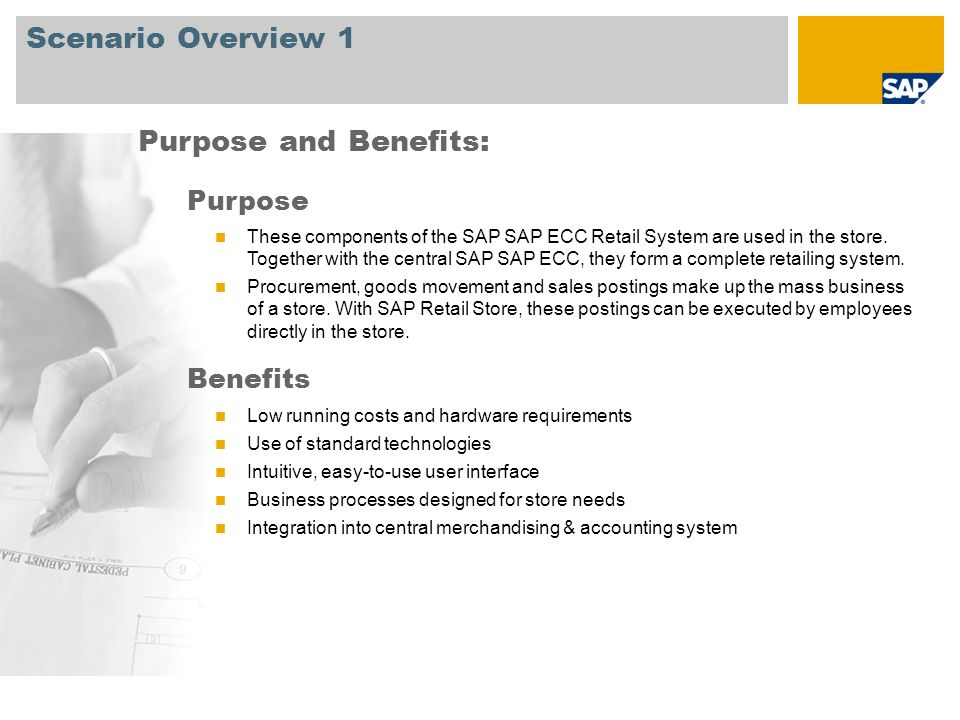 Scenario Overview 1 Purpose and Benefits: Purpose Benefits