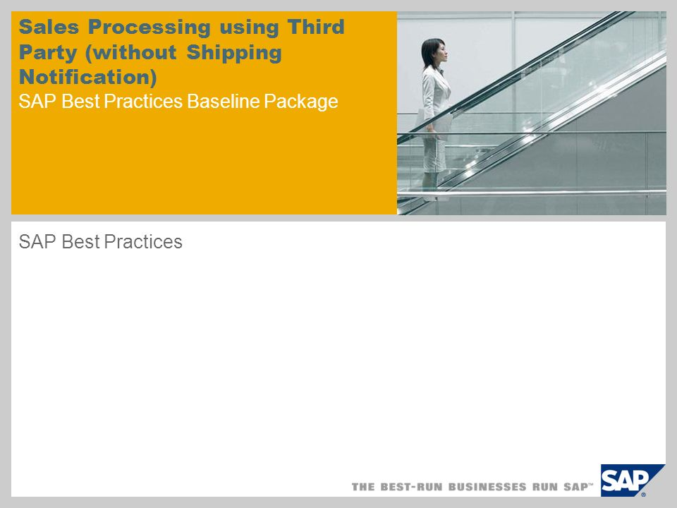 Sales Processing using Third Party (without Shipping Notification) SAP Best Practices Baseline Package