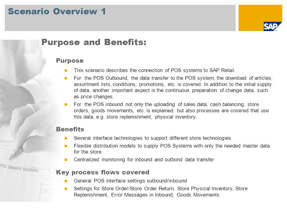Scenario Overview 1 Purpose and Benefits: Purpose Benefits