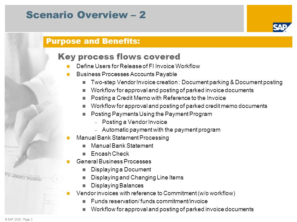 Scenario Overview – 2 Key process flows covered Purpose and Benefits: