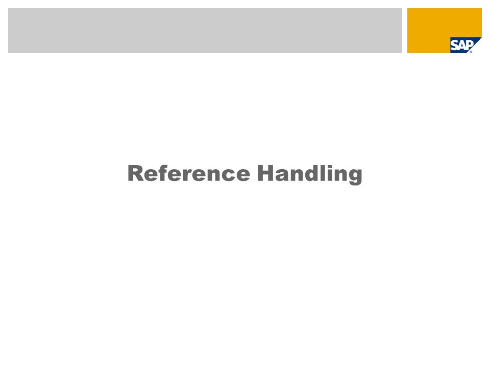 Reference Handling