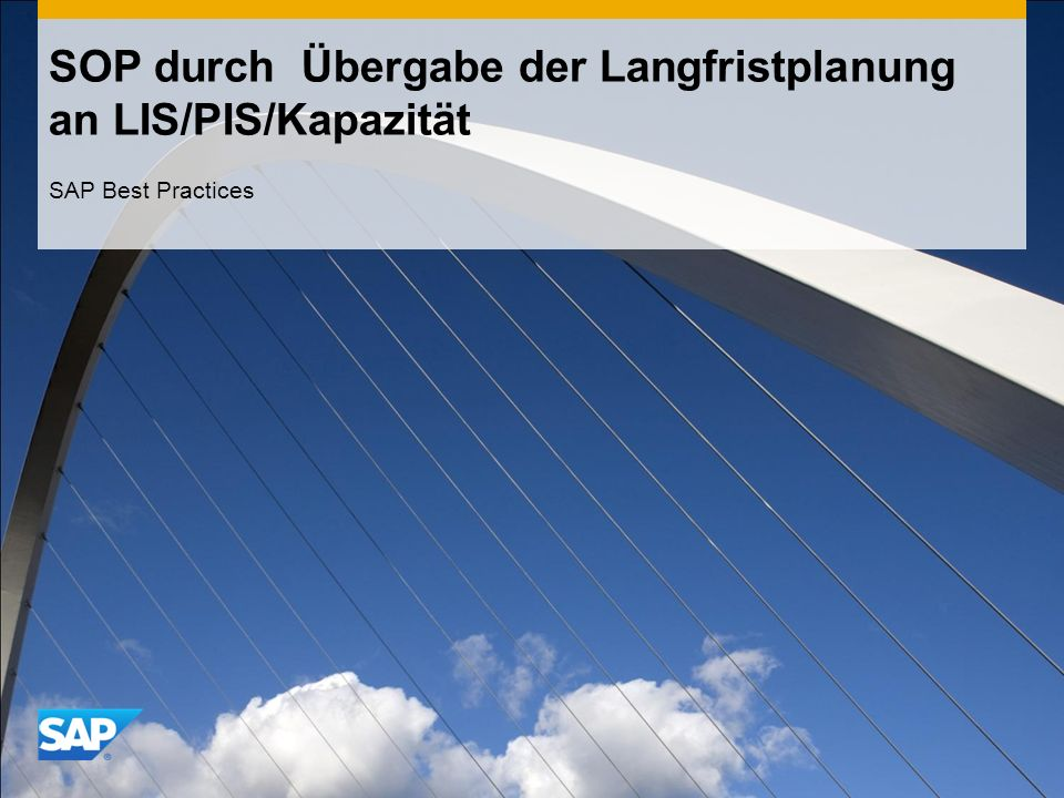 SOP durch Übergabe der Langfristplanung an LIS/PIS/Kapazität