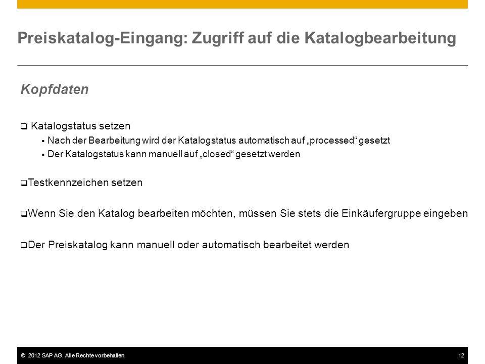 Preiskatalog-Eingang: Zugriff auf die Katalogbearbeitung