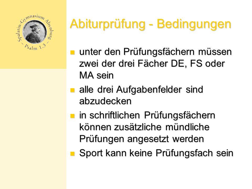 Abiturprüfung - Bedingungen