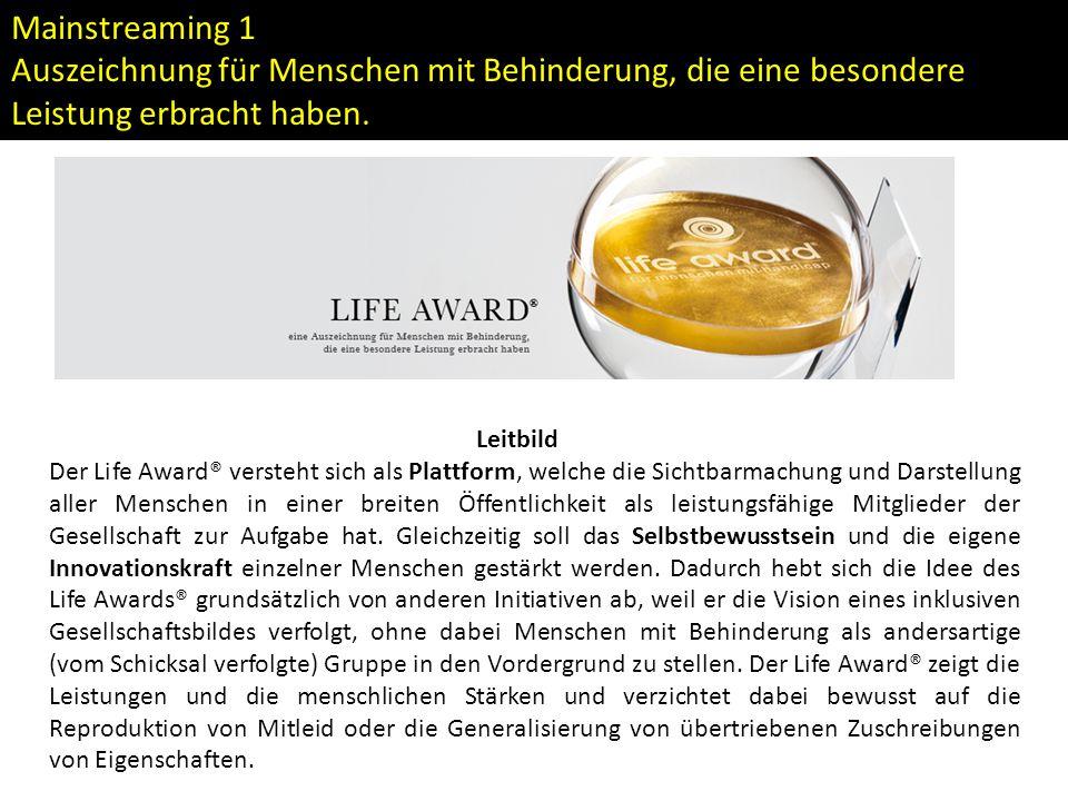 Mainstreaming 1 Auszeichnung für Menschen mit Behinderung, die eine besondere Leistung erbracht haben.