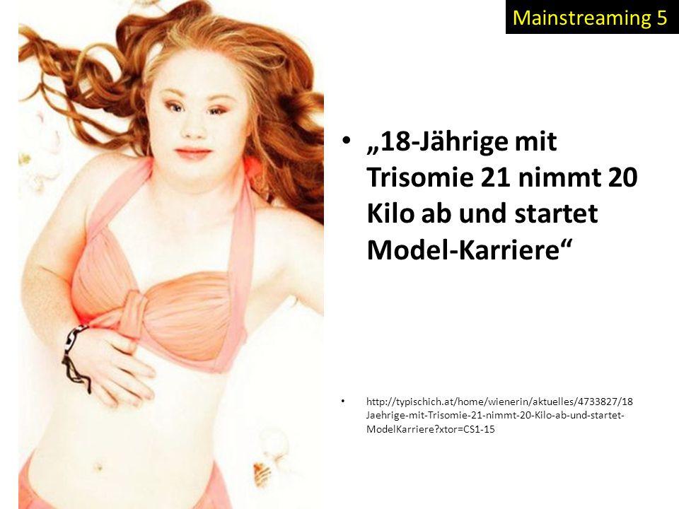 """Mainstreaming 5 """"18-Jährige mit Trisomie 21 nimmt 20 Kilo ab und startet Model-Karriere"""