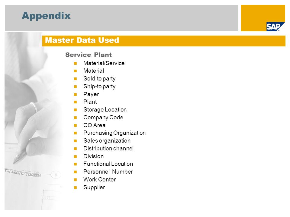 Appendix Master Data Used Service Plant Material/Service Material