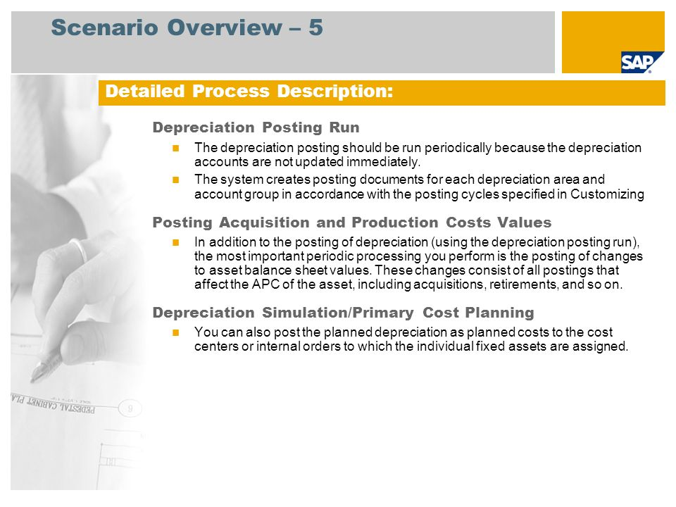 Scenario Overview – 5 Detailed Process Description: