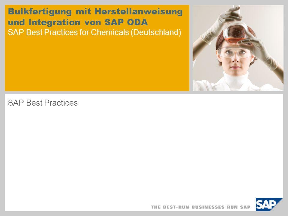 Bulkfertigung mit Herstellanweisung und Integration von SAP ODA SAP Best Practices for Chemicals (Deutschland)