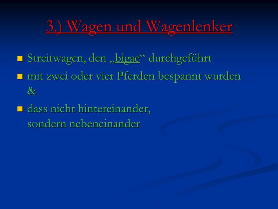 3.) Wagen und Wagenlenker