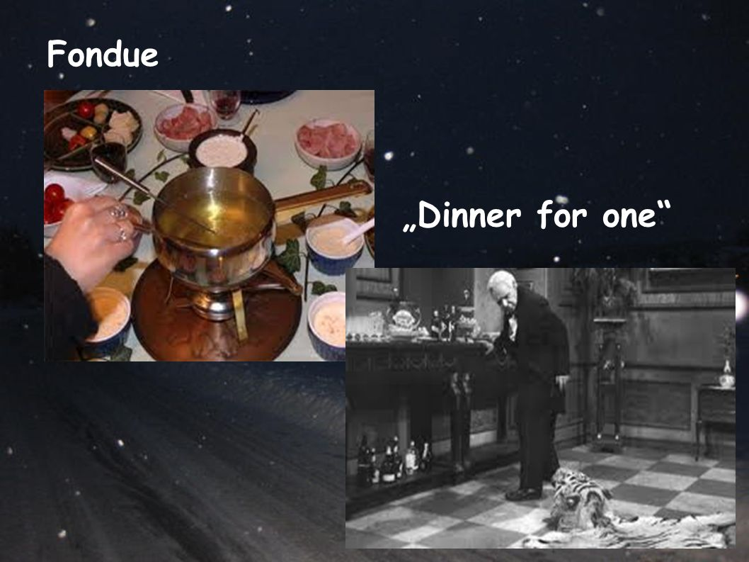 "Fondue ""Dinner for one"