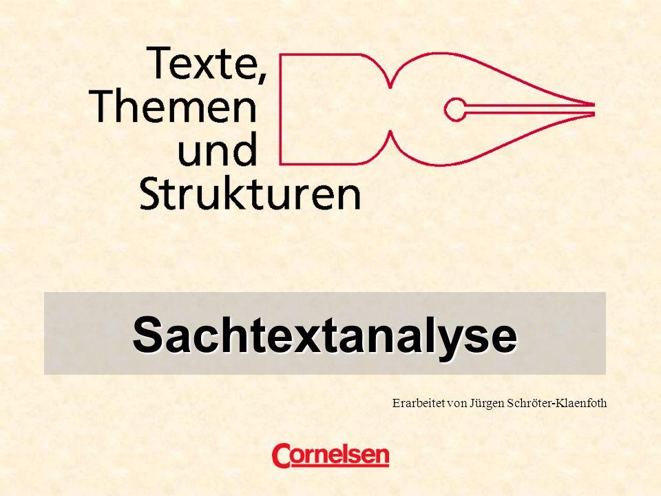 Titel Sachtextanalyse Erarbeitet von Jürgen Schröter-Klaenfoth