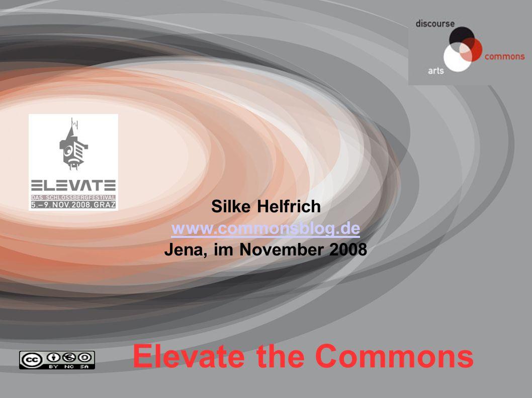 www.commonsblog.de Silke.Helfrich@gmx.de Jena, Nov. 200825