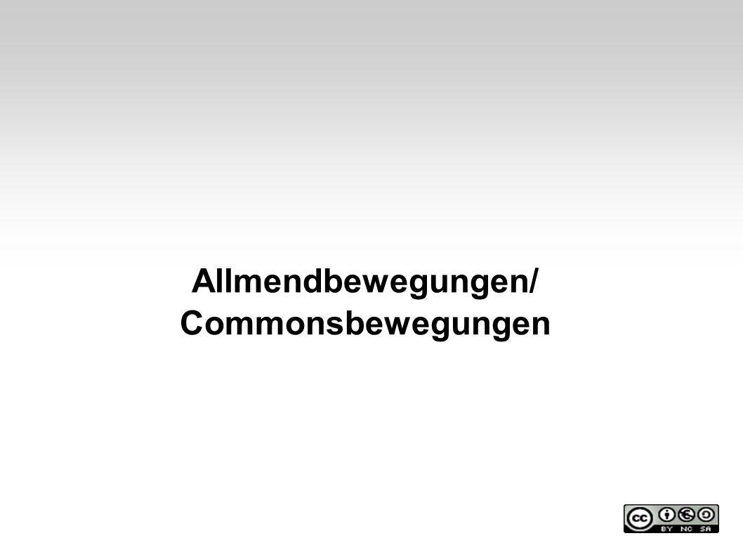 Allmendbewegungen/ Commonsbewegungen