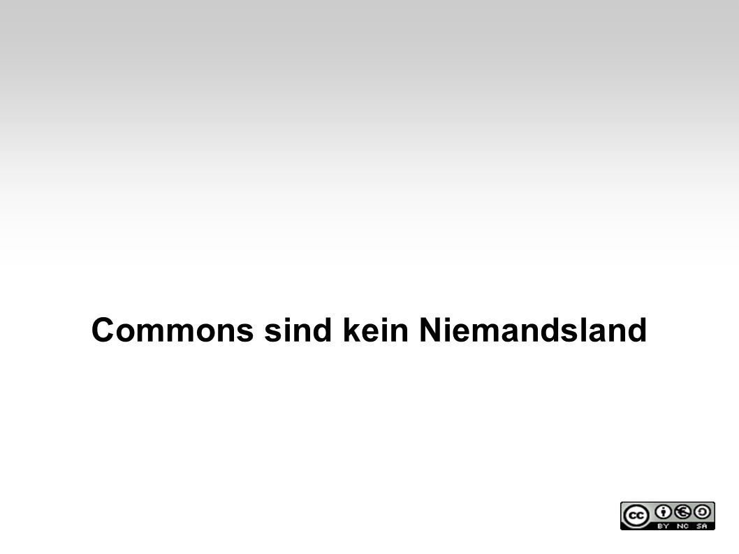 Commons sind kein Niemandsland